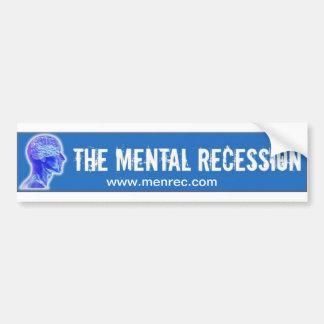 Pegatina para el parachoques mental de la recesión pegatina para auto