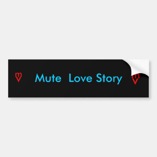 Pegatina para el parachoques muda de Love Story Pegatina De Parachoque