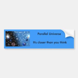 Pegatina para el parachoques paralela del universo etiqueta de parachoque
