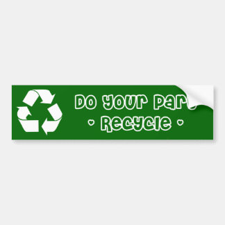 Pegatina: Recycle hace su parte Etiqueta De Parachoque