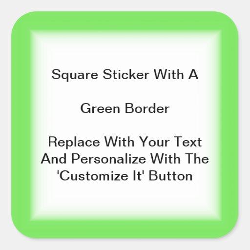 Pegatinas cuadrados con una frontera verde en calcomanías cuadradass personalizadas