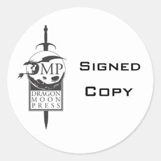 """Pegatinas de la """"copia firmada"""" del autor etiquetas redondas"""