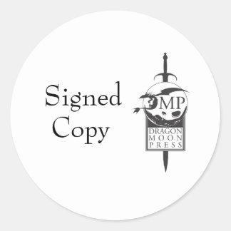 """Pegatinas de la """"copia firmada"""" del autor pegatina redonda"""