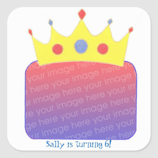 Pegatinas de princesa Crown Add Photo Birthday Pegatina Cuadrada