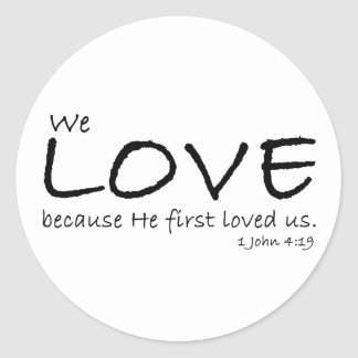 Pegatinas del amor (1 4:19 de Juan) Etiquetas Redondas