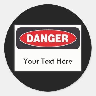 ¡Pegatinas del peligro - personalizar! Pegatina Redonda