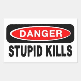 Pegatinas estúpidos de las matanzas del peligro pegatina rectangular