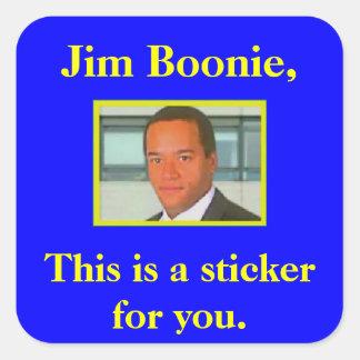 Pegatinas para Jim Boonie Pegatina Cuadrada