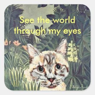 """Pegatinas: """"Vea el mundo a través gato de mis Pegatina Cuadrada"""