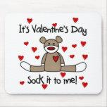 Pegúelo a mí día de San Valentín Alfombrillas De Raton