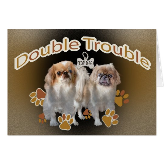 Pekingese Double Trouble Card