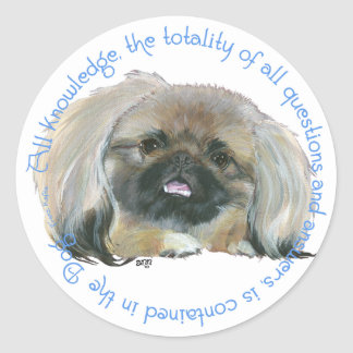 Pekingese Wisdom - All Knowledge in the Dog Classic Round Sticker