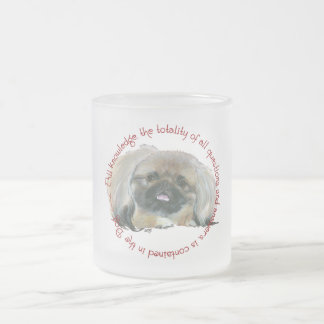 Pekingese Wisdom - All Knowledge in the Dog Frosted Glass Coffee Mug