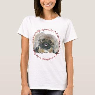 Pekingese Wisdom - All Knowledge in the Dog T-Shirt