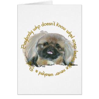 Pekingese Wisdom - Bathing your Dog Card