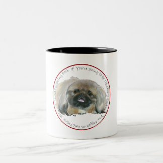 Pekingese Wisdom - Thinking BIG Mugs