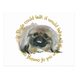 Pekingese Wit - If Dogs Could Talk Postcard