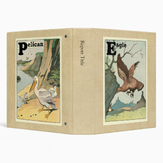 Pelican and Golden Eagle Story Book Alphabet 3 Ring Binders