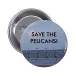 PELICANS! PIN