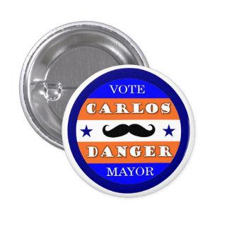 Peligro de Carlos del voto para el alcalde Pin Redondo De 1 Pulgada