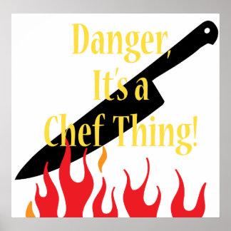 Peligro es una cosa del cocinero poster