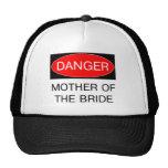 Peligro - madre de la camiseta divertida del boda  gorras de camionero
