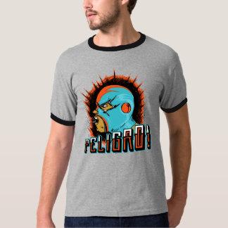 Peligro! T-Shirt