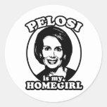 Pelosi is my homegirl round stickers