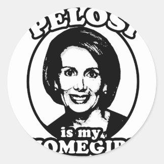 Pelosi is my homegirl stickers