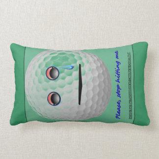 Pelota de golf - pare por favor el golpear de mí cojines