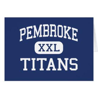 Pembroke - titanes - alto - Pembroke Massachusetts Tarjetón