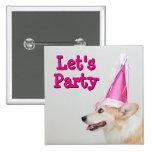 Pembroke Welsh Corgi Dog Wearing A Birthday Hat Pinback Button