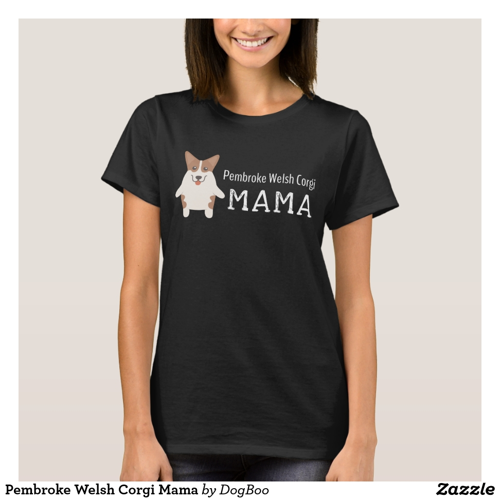 Pembroke Welsh Corgi Mama T-Shirt - Best Selling Long-Sleeve Street Fashion Shirt Designs