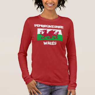 Pembrokeshire, Wales with Welsh flag Long Sleeve T-Shirt