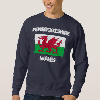 Pembrokeshire, Wales with Welsh flag Sweatshirt