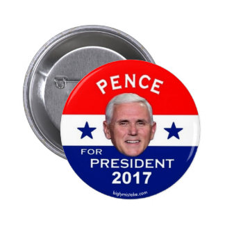 Pence for President 2017 Button