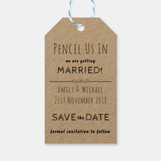 pencil us in create your own save the date tags zazzle com