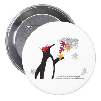 Penguin and Maple Leaves Fall Season Humor Pinback Buttons