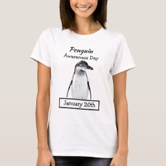 Penguin Awareness Day January 20th Holidays T-Shirt