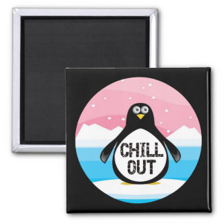Penguin Chill Out Funny T-shirts Gifts 2 Inch Square Magnet