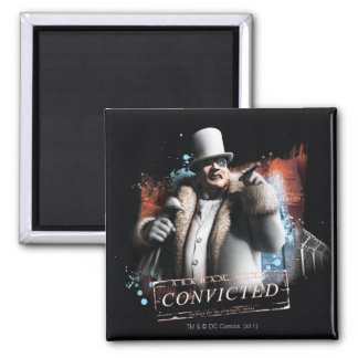 Penguin - Convicted 2 Inch Square Magnet