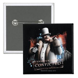 Penguin - Convicted Pinback Button