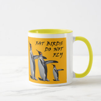 Penguin design mug: Fat birds do not fly Mug