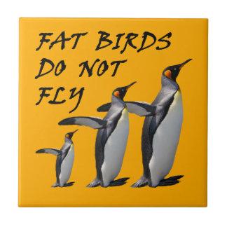 Penguin design tile: Fat birds do not fly