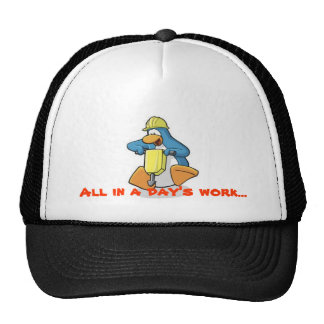 """Penguin Frost Official, """"All in a Day's Work"""" Cap Trucker Hat"""
