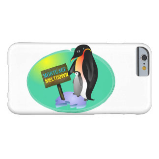 Penguin Mortgage Meltdown Barely There iPhone 6 Case