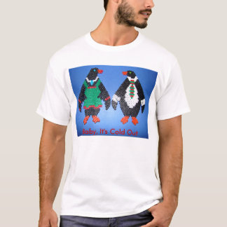 Penguin Pair, Baby, It's Cold Out T-Shirt
