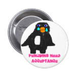 Penguin, Penguins Need Acceptance Pins