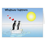 penguin valentine, Whatever happens Greeting Card