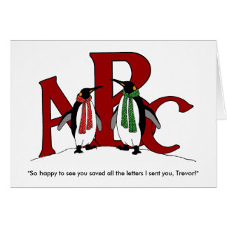 Penguins: Couple Humor: Saved Letters I Sent You Card